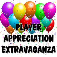 Player Appreciation Extravaganza